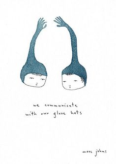 we communicate with our glove hats by Marc Johns, via Flickr