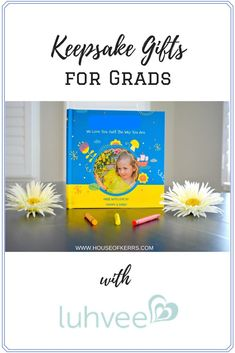 Keepsake Gifts for Grads PLUS Giveaway with Luhvee Books | Unique Gifts For Grads | Keepsake Photo Books | Love Story Photo Books | Unique Gifts for Grandparents | Unique Gifts for Moms and Dads | Birthday Gifts for Kids