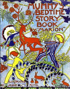 """""""Marion"""" [Marion Gemmel], Mummy's Bedtime Story Book, London: Cecil Palmer, n.d. [1929]. Cover and illustrations by Jessie M. King."""