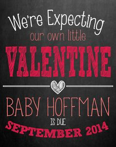 Pregnancy Announcement Chalkboard // Valentine's by MMasonDesigns, $15.00