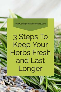 easy way to keep your herbs fresh and last longer #herbs #recipes #kitchentips