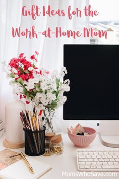 Check Out Our Favorite Gift Ideas for Work-at-Home Moms | MomsWhoSave.com #Entrepreneur #workathome #giftguide #gifts