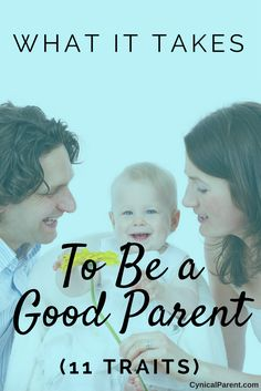 the traits of a good mother A good mother should be supportive, patient and consistent along with these qualities, a mother should love her child unconditionally a mother's job is no easy task.