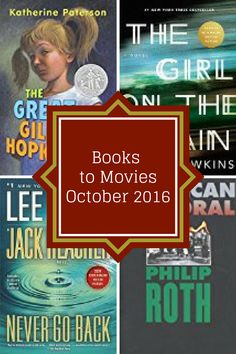 Book to Film Adaptation Coming Out in October 2016.
