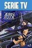 Serie Estadounidense Aeon Flux Serie Completa Latino mezclan factores como sexo violencia y humor negro en una trama diferente para adultos estrenada en 1991