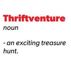 Thriftventure - an exciting treasure hunt. Quotes.