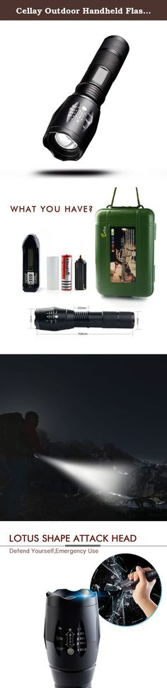 Cellay Outdoor Handheld Flashlight 1000 Lumen. Outdoor Use * 5 mode for your option: bright light, medium light, low light, strobe and SOS distress signal in the recycling. * Focus the flashlight's len to flash near and far, convenient to walk at night. * Waterproof feature let you still can use it on rainy days. * Lutus shape design can help you defend yourself in the case of danger. *The flashlight torch could work as camping flashlight, hiking flashlight, as good as streamlight...