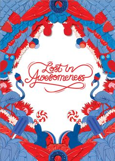 Lost in Awesomeness (Self Promotion) on Behance