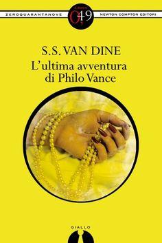 L\'ultima avventura di Philo Vance (eNewton Zeroquarantanove) (Italian Edition)