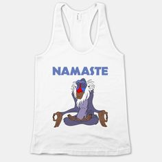 Do you do Yoga? Rafiki the Wise Baboon reminding you to chill out and Namaste.