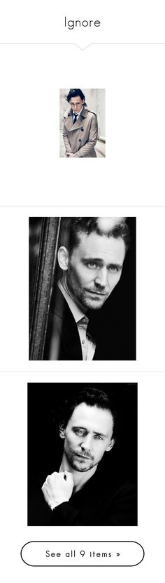"""""""Ignore"""" by potterhead212 ❤ liked on Polyvore featuring loki, tom hiddleston, pictures, people, boys, men, pics, home, home decor and tom"""