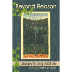 Beyond Reason by Gregg Korbon, MD