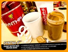 My favorite morning protein shake. Syntha-6 Peanut Butter Buzz Protein Shake: 1-2 scoops Syntha-6, 6-12oz. black coffee, 1-2 tbsp. of creamy peanut butter(stir into hot coffee), 6-12 ice cubes, 4-6oz. water (topper off at your normal shaker cup level). Enjoy!!!