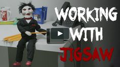 Working With Jigsaw by Chris Capel