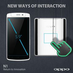 The O-Touch on the back side of the N1 will let you scroll, launch an application of your selection by double-tapping, start the camera and even control your music. http://en.oppo.com/n1/ #OPPON1