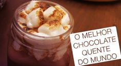 O Melhor Chocolate Quente do Mundo - Confissões de uma Doceira Amadora