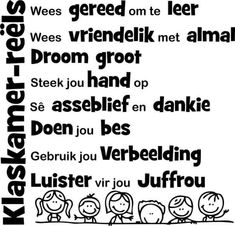 Klaskamer-reels Owl Classroom, Classroom Posters, Classroom Activities, Classroom Behavior, Classroom Decor, Grade R Worksheets, Afrikaans Language, Kindergarten Colors, Afrikaans Quotes