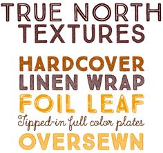 Cultivated Mind has now released True North Textures — a new, distressed version with additional new styles. The family now consists of 18 styles of textured caps, a monoline script, distressed labels, and free banners, plus an Extras font that includes animals, catchwords, numbers, mountains, symbols, tools, leaves and trees.