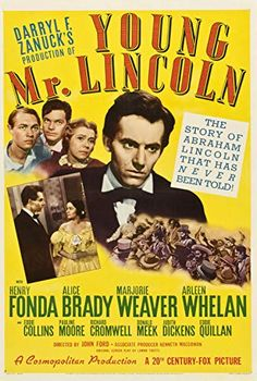 Lincoln is a 1939 Drama, Black-and-white film directed by John Ford and starring Henry Fonda, Alice Brady. Tyrone Power, Barbara Stanwyck, Classic Movie Posters, Classic Movies, Abraham Lincoln Movie, Henry Fonda Movies, Bonnie Y Clyde, Peliculas Western, Story Of Abraham