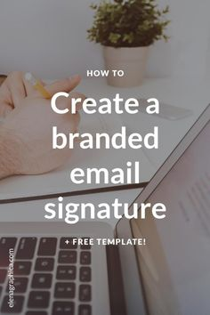 Download my FREE template and create a branded, clickable email signature for your business email. Free template + step-by-step tutorial.