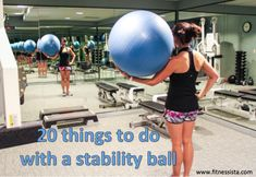 20 things to do with a stability ball....