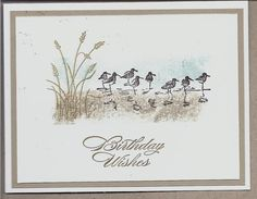 Beautiful Bday Card - Stampin Up Wetlands Masculine Birthday Cards, Masculine Cards, Wetlands Stampin Up, Bird Cards, Men's Cards, Cards Diy, Xmas Cards, Nautical Cards, Stamping Up Cards