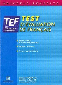 La faculté: Télécharger : TEF - Test d'évaluation de français.pdf