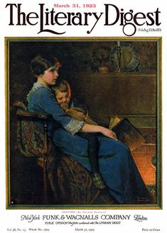 Bedtime or Mother Reading to Child by Fire ~ Norman Rockwell (March 31, 1923 issue of The Literary Digest)
