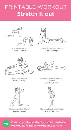 Stretch it out:my custom printable workout by @WorkoutLabs #workoutlabs #customworkout
