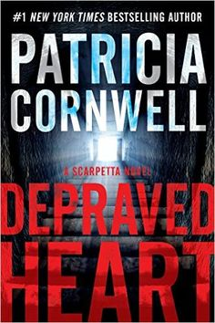 Depraved Heart: A Scarpetta Novel (The Scarpetta Series Book 23) - Kindle edition by Patricia Cornwell. Mystery, Thriller & Suspense Kindle eBooks @ Amazon.com.