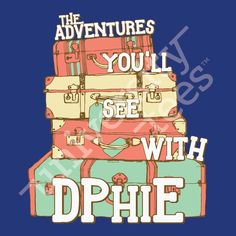 The adventures you'll see with DPhiE | Delta Phi Epsilon | Made by University Tees | www.universitytees.com