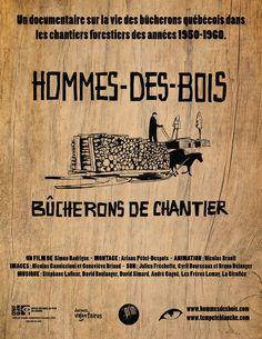 """Hommes-des-Bois: bûcherons de chantier - Simon Rodrigue 2012 - DVD05333 -- """"Un documentaire sur la vie des bûcherons québécois dans les chantiers forestiers des années 1950-1960."""" Image: ifcorleans.wordpress.com"""