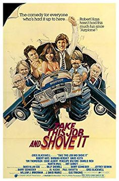 Take This Job and Shove It , starring Robert Hays, Art Carney, Barbara Hershey, David Keith. The 'Alison Group' has bought four beer breweries in difficulties. The young but rising top manager Frank Macklin is sent to reorganize one of them. Funny Movies, Old Movies, Vintage Movies, Barbara Hershey, Bigfoot Movies, Robert Hays, Art Carney, Charlie Rich, Cinema Posters