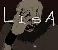"""""""ブラッドは 泣いている  #lisa_the_painful"""""""
