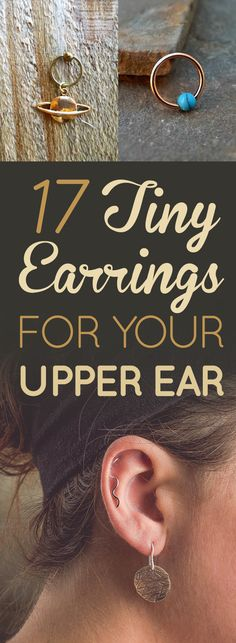 17 Tiny And Comfortable Earrings For Your Upper Ear