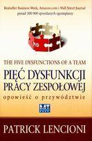 Pięć dysfunkcji pracy zespołowej-Lencioni Patrick