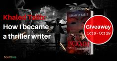 Khaled Talib shares his writing story, and giveaways his #thriller! http://blog.booklikes.com/post/1609077/khaled-talib-how-i-became-a-thriller-writer-a-guest-post-giveaway