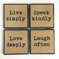 Words to Live By Handmade Custom Coasters Set of 4