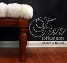 Use for old fur coat you inherited that you'll never wear.  Fur Covered Ottoman