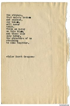 Typewriter Series #1784 by Tyler Knott Gregson