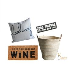 """26"""" Square Cotton Pillow w/ Embroidered """"Darling"""". 20""""L x 6-1/2""""H MDF Block Decor """"Good Friends, Good Wine, Good Times"""". 32""""L x 16""""W Natural Coir Doormat """"I H"""
