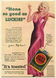"Original vintage magazine ad for Lucky Strike Cigarettes Featuring sex symbol and actress Jean Harlow. Tagline or sample ad copy: ""None so good as Luckies"" Publication Year: 1932 Approximate Ad Size (in inches): 10 x Condition: VG Retro Advertising, Vintage Advertisements, Vintage Ads, Vintage Posters, Retro Ads, Celebrity Advertising, Vintage Soul, Jean Harlow, Robin Williams"