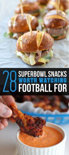28 Super Bowl Snacks Worth Watching Football For - every single recipe looks divine!