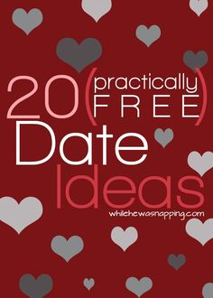 While He Was Napping: 20 (Practically Free) Date Night Ideas