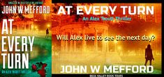 AT Every Turn (An Alex Troutt Thriller, Book 10) (Redemption Thriller Series 22) by John W Mefford book tour badge https://beckvalleybooks.blogspot.com/2018/06/at-every-turn-alex-troutt-thriller-book.html