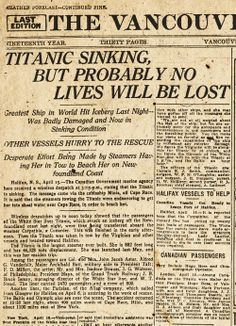 """""""... but probably NO lives will be lost"""".... The Vancouver Daily Province the morning of Monday, April 15, 1912"""