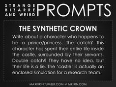 ✐ Daily Weird Prompt ✐The Synthetic Crown (From source) Want more writer inspiration, advice, and prompts? Follow my blog: maxkirin.tumblr.com!