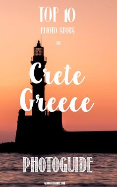 See the best photo spots on the mythical island of Crete, Greece