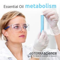 Essential Oil Metabolism- so cool!
