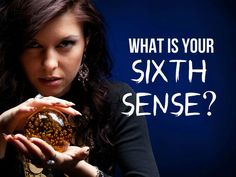 Which extra ability (other than the normal taste, touch, smell, vision and hearing) do you posses?